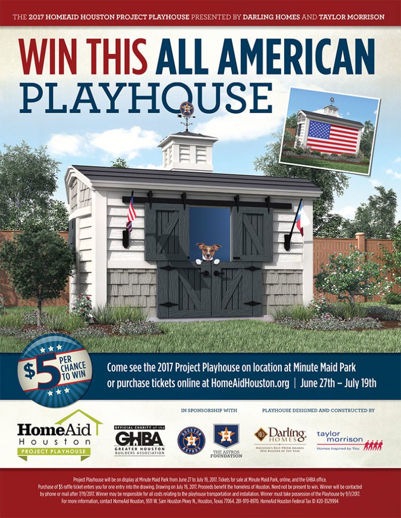 win the 2017 HomeAid Houston Project playhouse